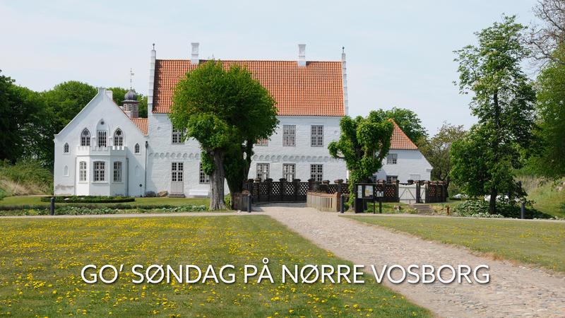 Go' søndag på Nørre Vosborg